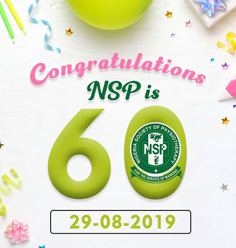 NATIONAL PRESS RELEASE, ON THE OCCASION OF NIGERIA SOCIETY OF PHYSIOTHERAPY AT 60. THE JOURNEY SO FAR